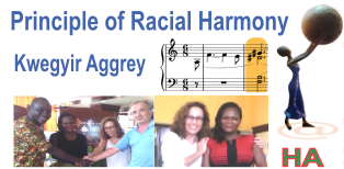 Principle of Racial Harmony (Kwegyir Aggrey)